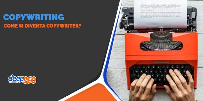 Come diventare Copywriter?