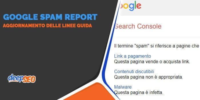 Google aggiorna le linee guida per gli spam report e per le azioni manuali