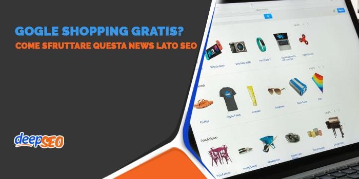 Google Shopping è ora gratuito