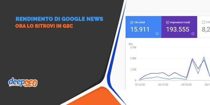 Il rapporto sul rendimento di Google News è in GSC